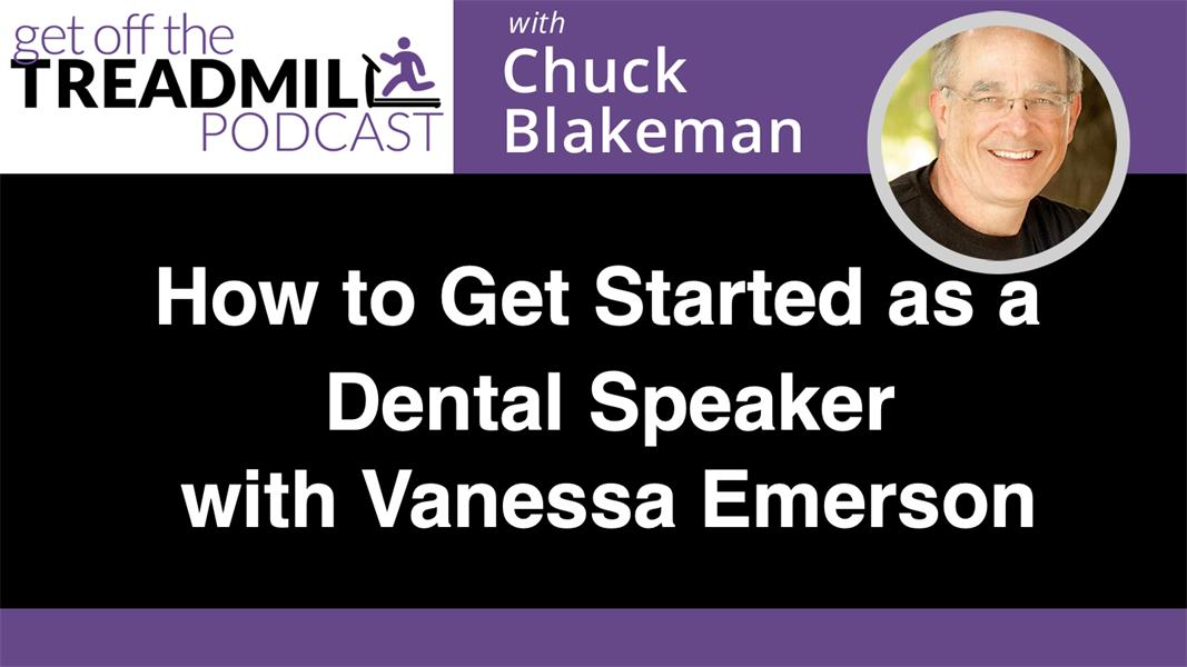 How to Get Started as a Dental Speaker with Vanessa Emerson