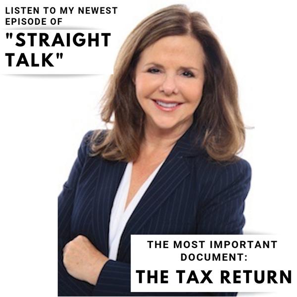 Tax Returns Tell All! Dr. Bette Robin DDS JD, Straight Talk #8