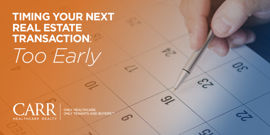 Timing Your Next Real Estate Transaction - Part 1: Too Early