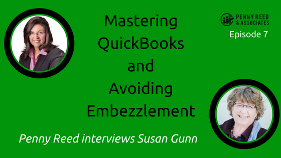 Episode 7 Mastering Quickbooks and Avoiding Embezzlement