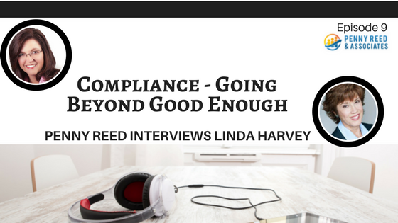 Episode 9 - Compliance: Going Beyond Good Enough
