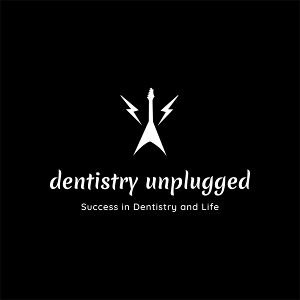dentistry unplugged