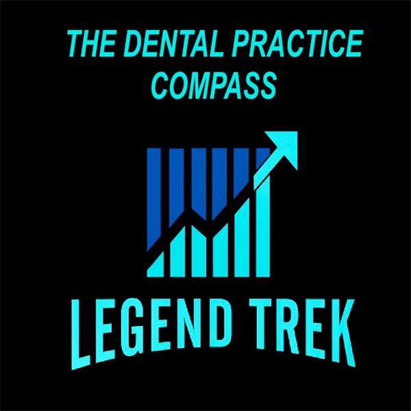 Legend Trek's Dental Practice Compass Podcast