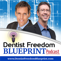 How One Dentist Found Freedom Faster than He Ever Expected with Dr. Eric Shelly