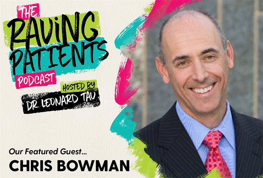 The Raving Patients Podcast with Chris Bowman