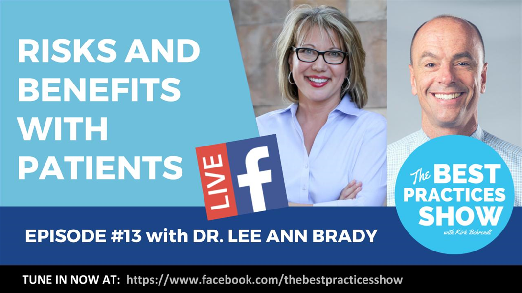 Episode 13 - Risks and Benefits with Patients with Dr. Lee Ann Brady