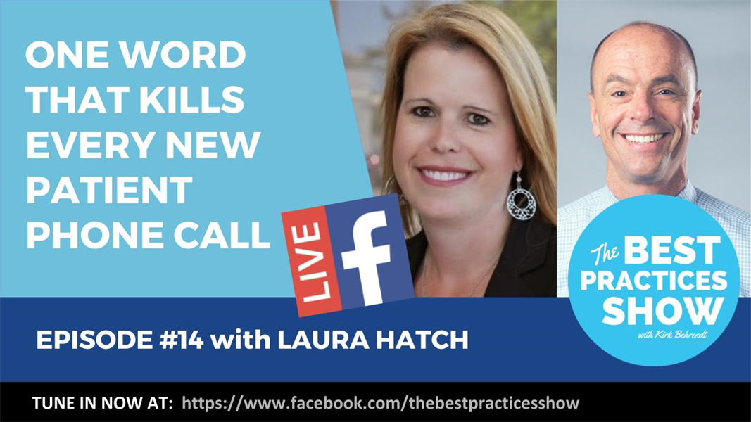 Episode 14 - One Word That Kills Every New Patient Phone Call with Laura Hatch
