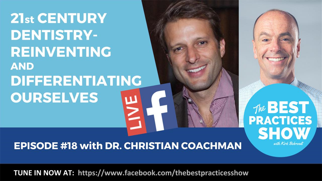 Episode 18 - 21st Century Dentistry: Reinventing Ourselves with Dr. Christian Coachman