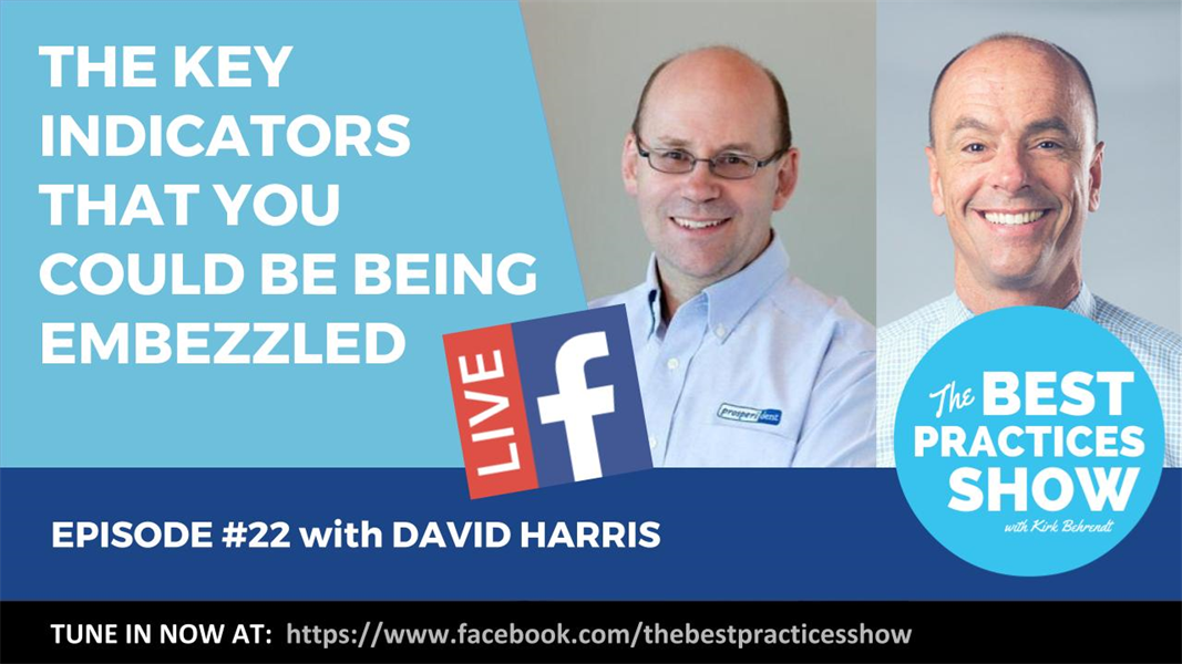 Episode 22 - The Key Indicators That You Could Be Being Embezzled with David Harris
