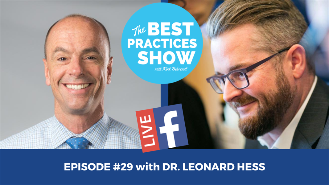 """Episode #29 - Letting Your Dental Practice Be the Source of Your """"Happiness,"""" Not Your """"Happy Mess"""" with Dr. Leonard A. Hess"""