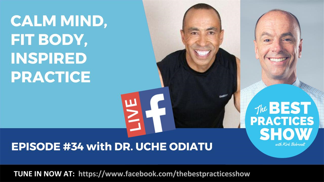 Episode #34 - Calm Mind, Fit Body, Inspired Practice with Uche Odiatu