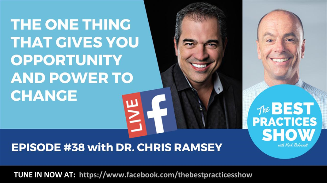 Episode #38 - The One Thing That Gives You Opportunity and Power to Change with Dr. Chris Ramsey