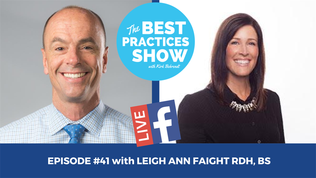 Episode #41 - The One Secret to Long Lasting Success in Dentistry with Leigh Ann Faight RDH, BS