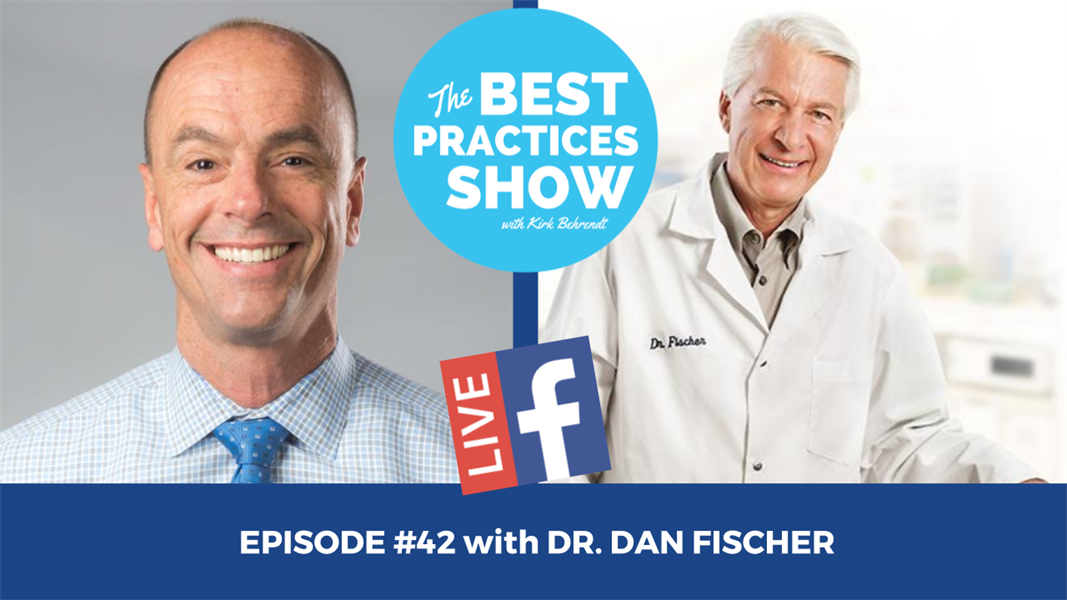 Episode #42 - Where is Dentistry Headed? with Dr. Dan Fischer