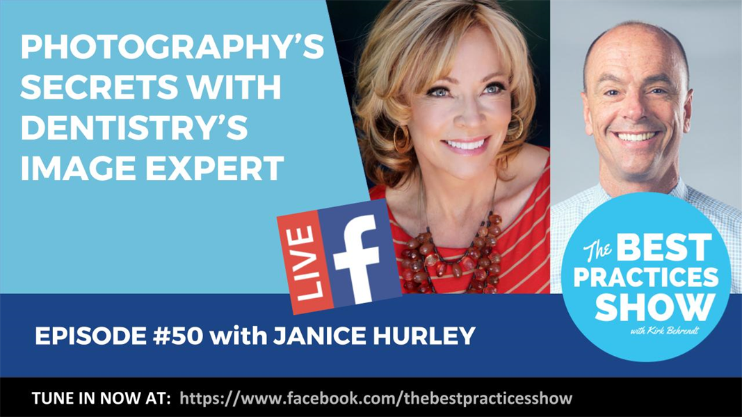 Episode #50 - Photography's Secrets with Dentistry's Image Expert Janice Hurley