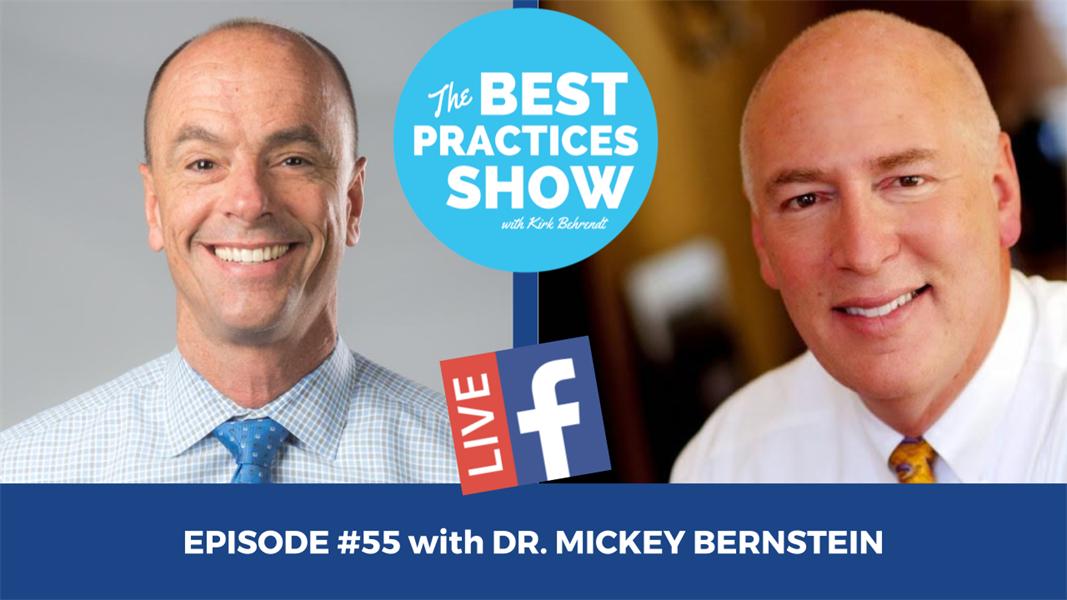Episode #55 - The Importance of Dreaming Big and Steps to Make it Happen with Dr. Mickey Bernstien