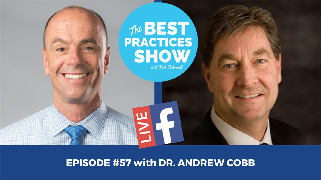 Episode #57 - The Keys to a Balanced Practice and Balanced Life with Dr. Andrew Cobb
