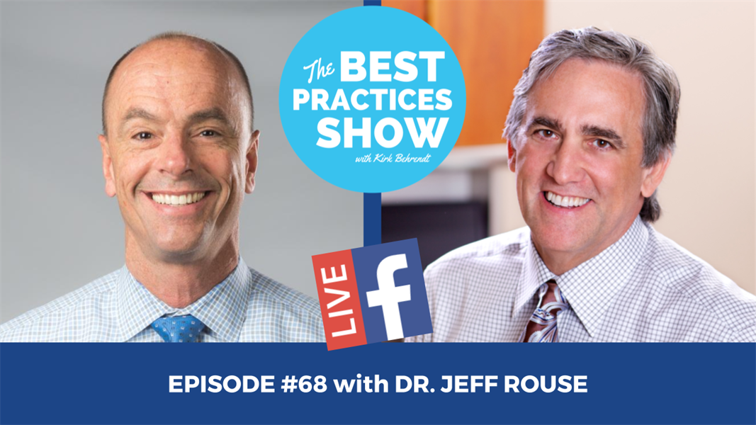 Episode #68 - Airway and the Future of Restorative Dentistry with Dr. Jeff Rouse