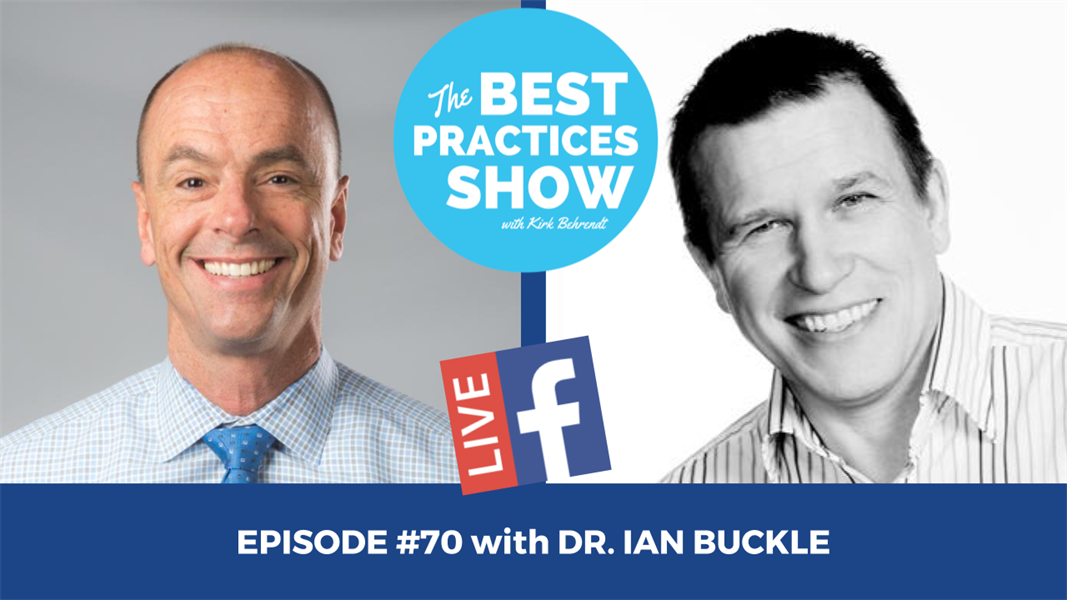 Episode #70 - Affordable Complete Care Dentistry with Dr. Ian Buckle