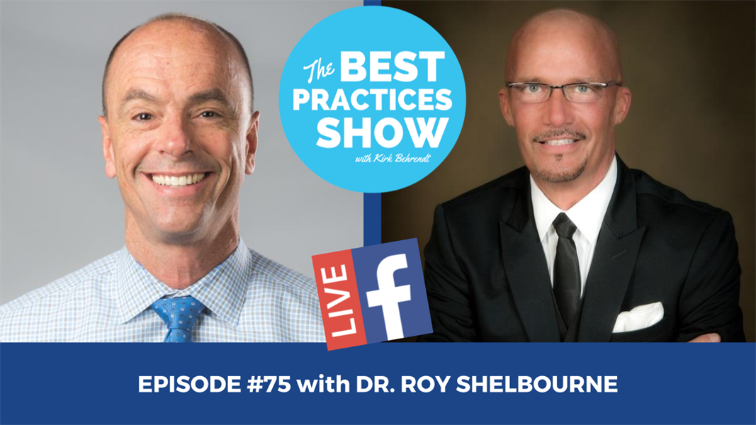 Episode #75 - Do Dentistry, Not Time. Clinical Records Prevent Criminal Records with Dr. Roy Shelbourne