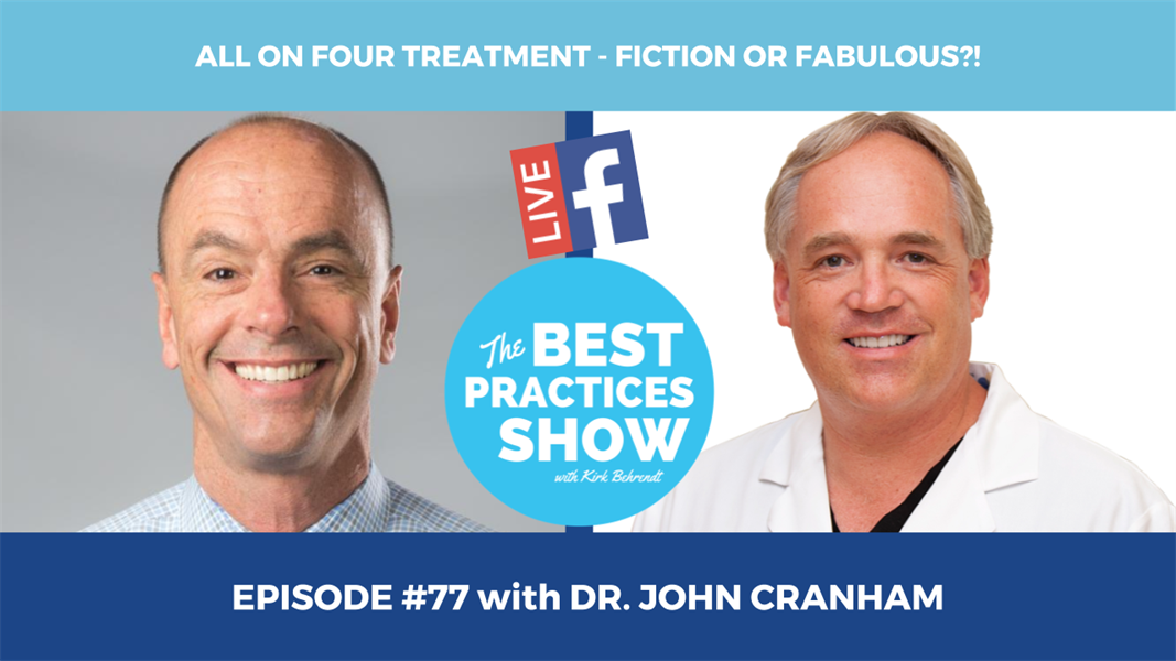 Episode #77 - All On Four Treatment-Fiction or Fabulous with Dr. John Cranham