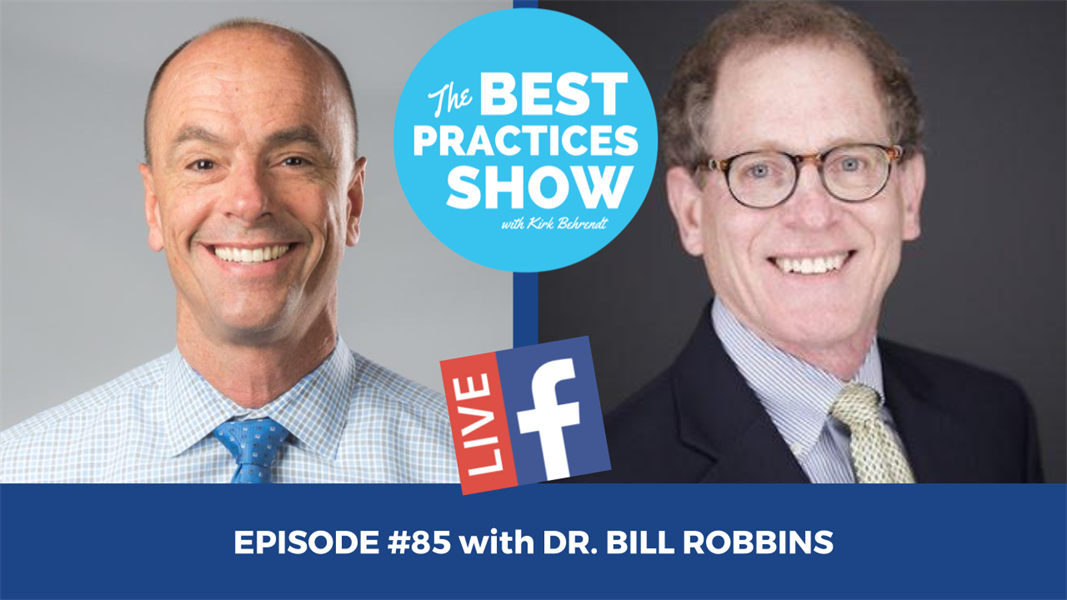 Episode #85 - The 6 Tools to Putting the Teeth in the Middle of the Smile with Dr. Bill Robbins