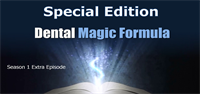 Special Edition - Dental Magic Formula Discussion