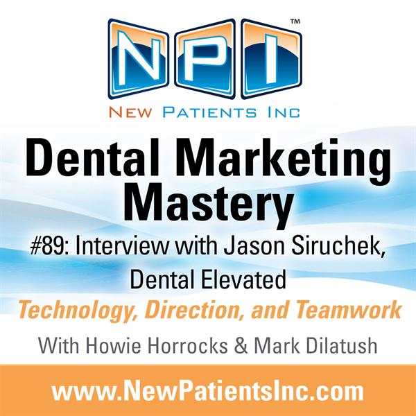 #89: Interview with Jason Siruchek, Dental Elevated