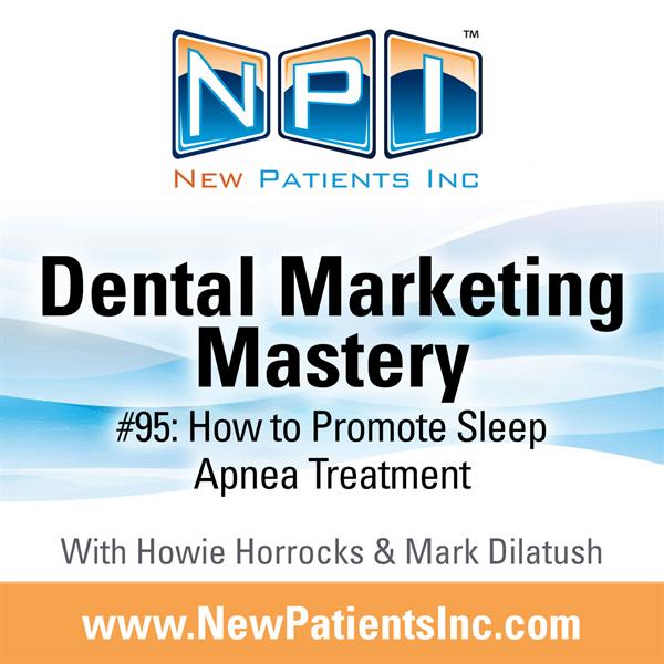 #95: How To Promote Sleep Apnea Treatment
