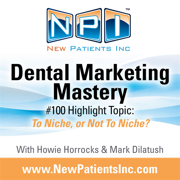 #100 Highlight Topic: To Niche, or Not To Niche?