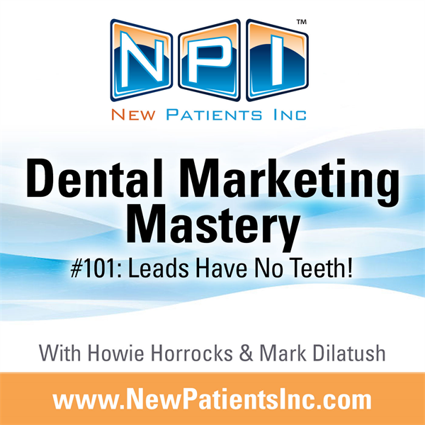 #101: Leads Have No Teeth!