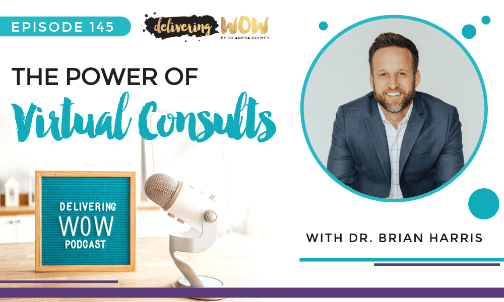 The Power of Virtual Consults With Dr. Brian Harris