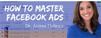 How To Master Facebook Ads To Build A Dream Practice