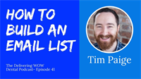 How to Generate Hundreds of New Leads with Tim Paige