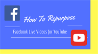 Quick HACK! How to Repurpose Facebook Live Videos for YouTube