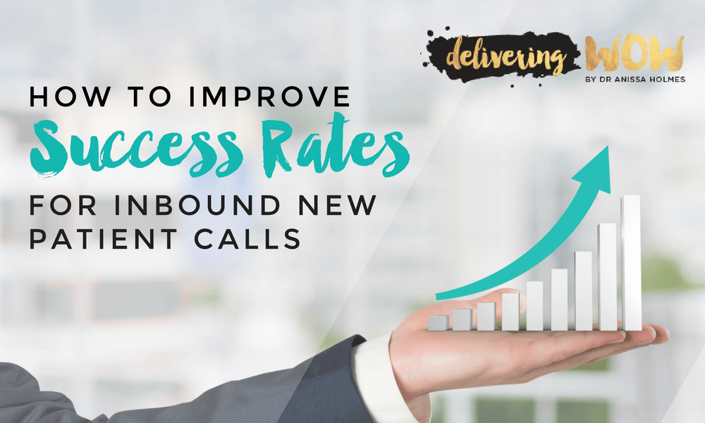 How to Improve Success Rates for Inbound New Patient Calls