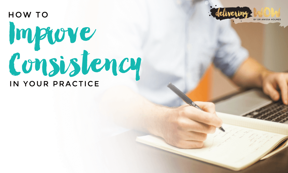 How to Improve Consistency in Your Practice