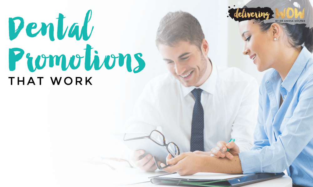 Dental Promotions That Work