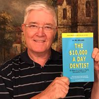 The $10,000 a Day Dentist Book Is Here