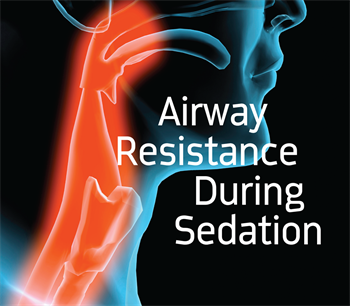CE: Airway Resistance During Sedation In the first of a two-part CE series about how anesthesia affects airways, Dr. Jason R. Flores discusses the two main principles of airflow during sedation, and how they could affect the breathing of anesthetized patients.