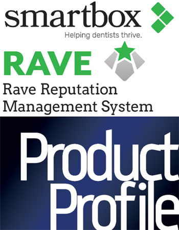 Product Profile:  SmartBox Rave Reputation Management System: Five-star service for rave reviews