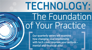 Technology: The True Foundation of Your Practice by Gerald Bittner Jr., DDS We introduce our yearlong series about technology in dentistry with a discussion of what's at stake when technology and compliance are lax. What could be the consequences if your practice isn't up to speed?