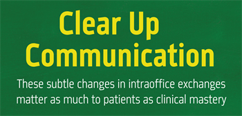 Clear Up Communication Dr. Bryan Laskin discusses intraoffice communication and capabilities that doctors should consider if they're looking to change up their practice management software.