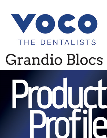 Product Profile: Voco Grandio Blocs Nanoceramic hybrid CAD/CAM blocks