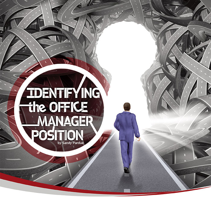 Identifying The Office Manager Position By Sandy Pardue - Dentaltown