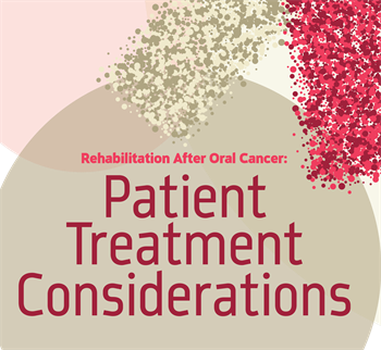 Rehabilitation  After Oral Cancer: Patient Treatment Considerations Dr. Lauren Levi discusses how cancer treatments like chemotherapy, radiation treatment and neck surgery are associated with conditions including xerostomia and trismus, which require special treatment during oral care.