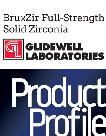 Product Profile Glidewell Laboratories