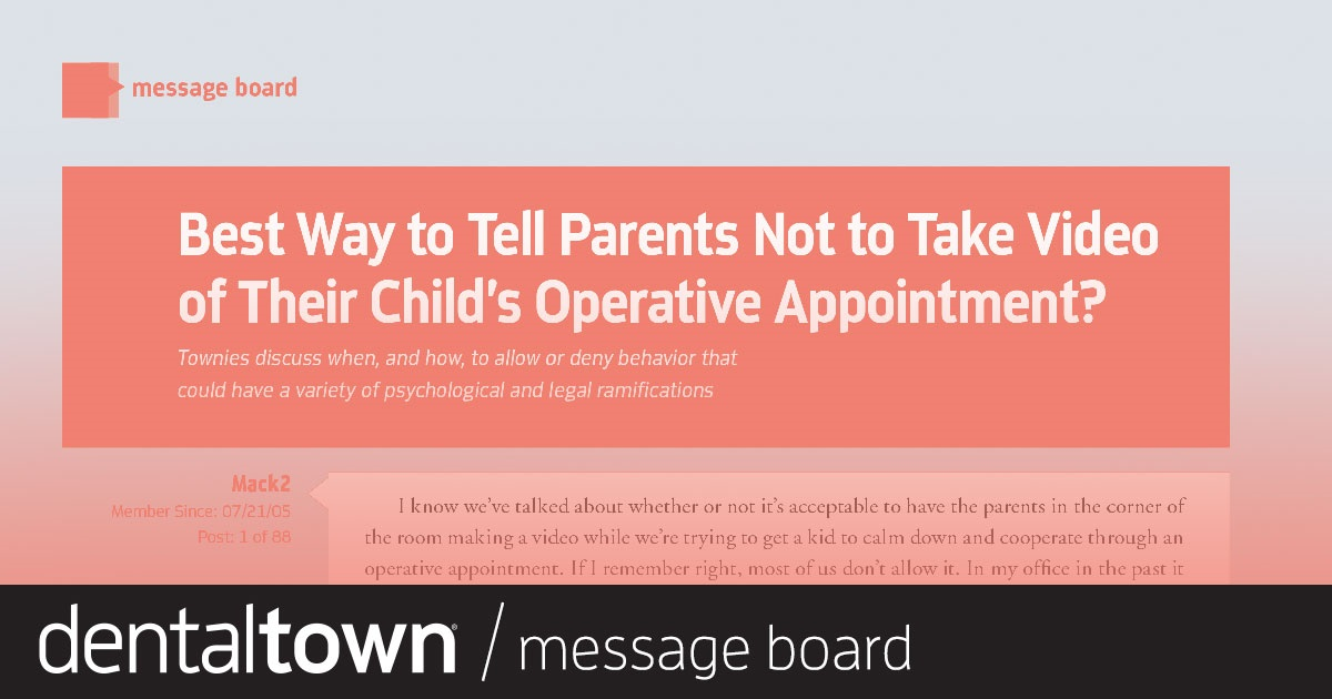 Best Way to Tell Parents Not to Take Video of Their Child's Operative Appointment?  Townies discuss when, and how, to allow or deny behavior that could have a variety of psychological and legal ramifications.