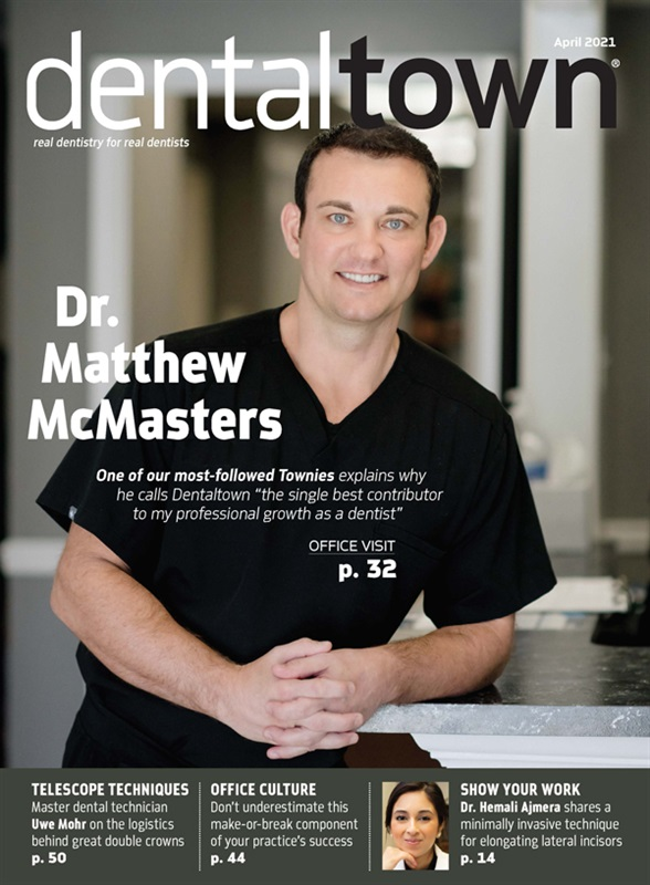 Dentaltown Magazine April 2021