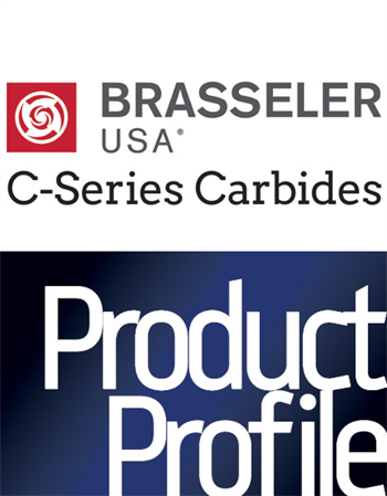 Product Profile: Brasseler USA C-Series Carbides Reduces carbide breakage issues